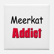 Meerkat Addict Tile Coaster