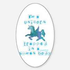 I'm a Unicorn Oval Decal