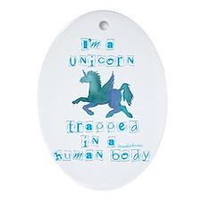 I'm a Unicorn Oval Ornament