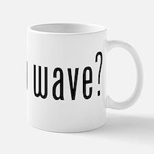 got new wave? Mug