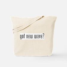 got new wave? Tote Bag