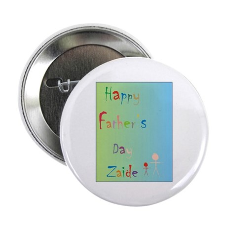 "Happy Father's Day Zaide (Eng) 2.25"" Button (10 pa"