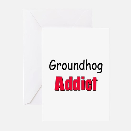 Groundhog Addict Greeting Cards (Pk of 10)