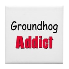 Groundhog Addict Tile Coaster