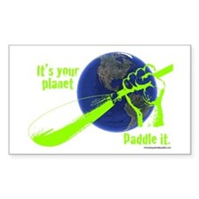 IT'S YOUR PLANET - PADDLE IT. Rectangle Decal