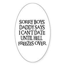 UNTIL HELL FREEZES OVER Oval Decal