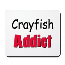 Crayfish Addict Mousepad