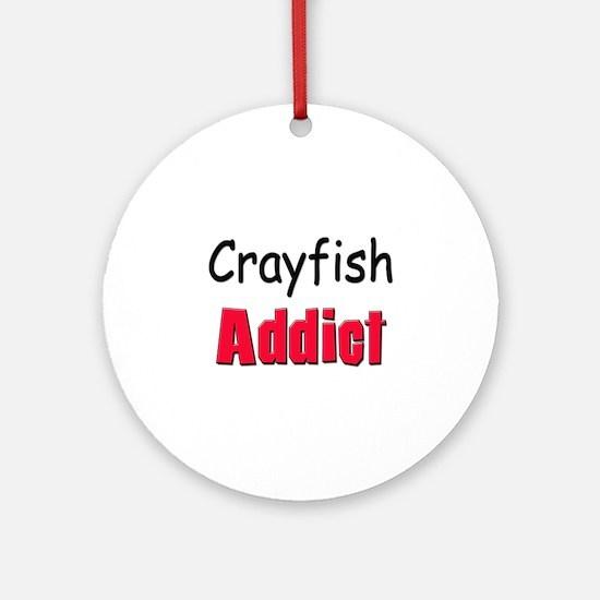 Crayfish Addict Ornament (Round)