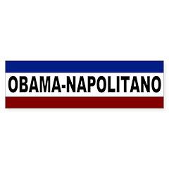 Obama-Napolitano 2008 bumper sticker