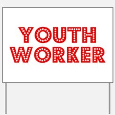 Retro Youth Worker (Red) Yard Sign