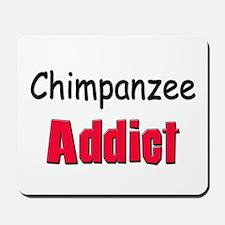 Chimpanzee Addict Mousepad