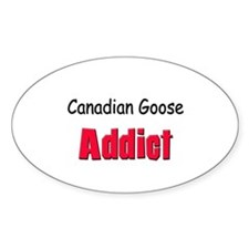 Canadian Goose Addict Oval Decal