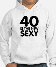 40 is the new sexy Hoodie