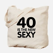 40 is the new sexy Tote Bag