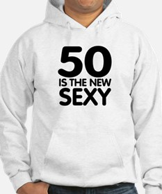 50 is the new sexy Hoodie