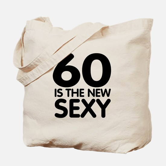 60 is the new sexy Tote Bag