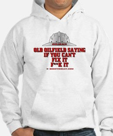 Oilfield Saying, If You Can't Hoodie