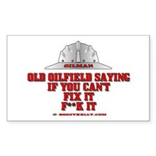 Oilfield Saying, If You Can't Rectangle Bumper Stickers