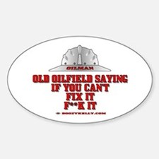 Oilfield Saying, If You Can't Oval Decal