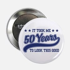 "Funny 50th Birthday 2.25"" Button"