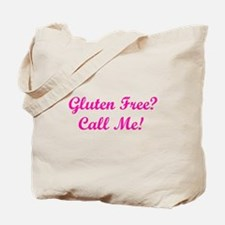 Gluten Free? Call Me! Tote Bag