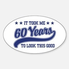 Funny 60th Birthday Oval Decal