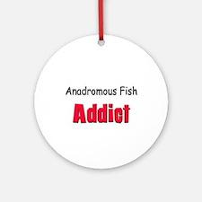 Anadromous Fish Addict Ornament (Round)