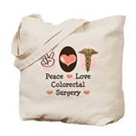 Peace Love Colorectal Surgery Tote Bag