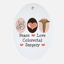 Peace Love Colorectal Surgery Oval Ornament