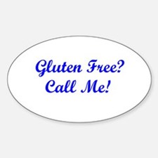 Gluten Free? Call Me! Oval Decal
