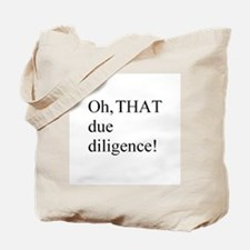 Due Diligence Tote Bag