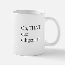 Due Diligence Small Small Mug