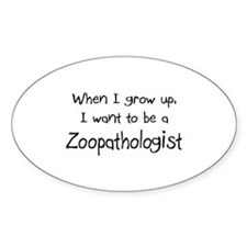 When I grow up I want to be a Zoopathologist Stick