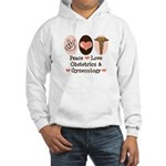 Peace Love OB/GYN Doctor Hooded Sweatshirt