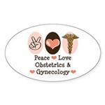 Peace Love OB/GYN Doctor Oval Sticker (10 pk)