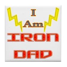 I am IronDad Tile Coaster
