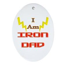 I am IronDad Oval Ornament