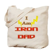 I am IronDad Tote Bag