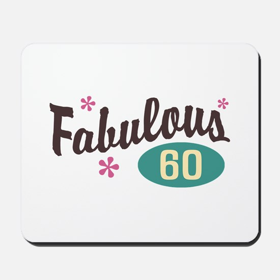 Fabulous 60 Mousepad