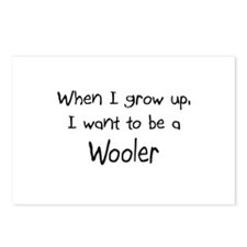 When I grow up I want to be a Wooler Postcards (Pa
