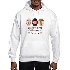 Peace Love Orthopaedic Surgery Hoodie
