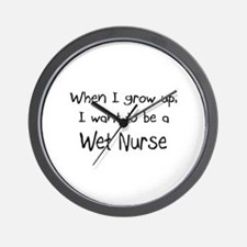 When I grow up I want to be a Wet Nurse Wall Clock