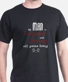 For my man.. T-Shirt