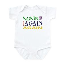 Again Again Again Infant Bodysuit