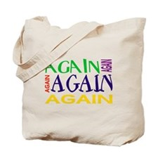 Again Again Again Tote Bag