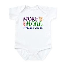More...Please! Infant Bodysuit