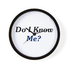Do I Know Me? Wall Clock