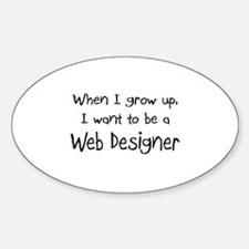 When I grow up I want to be a Web Designer Decal