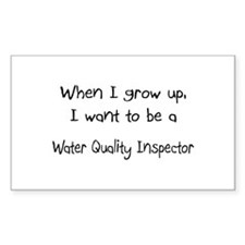 When I grow up I want to be a Water Quality Inspec