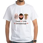 Peace Love Dermatology White T-Shirt